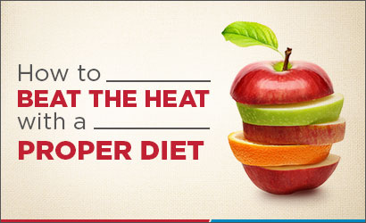 How to beat the heat with a proper diet