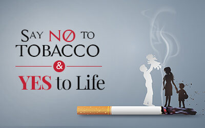 Say no to Tobacco and Yes to Life