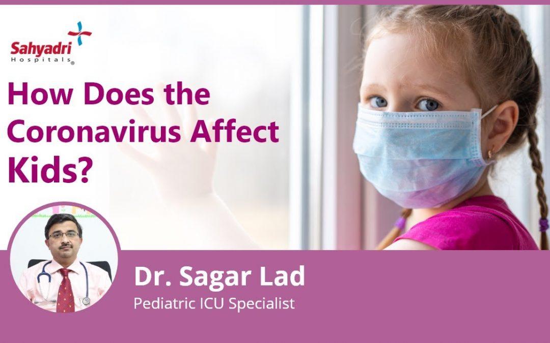 How Does the Coronavirus Affect Kids?