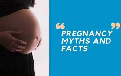 Everything You Should Know About Pregnancy Myths and Facts